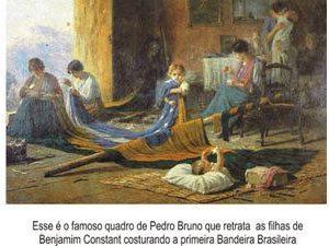 Foto: Este é o famoso quadro que retrata as filhas de Benjamim Constant costurando a primeira bandeira brasileira