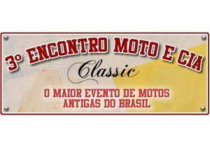 O 3º Encontro MotoeCia Classic dia 16 de julho, em São Paulo