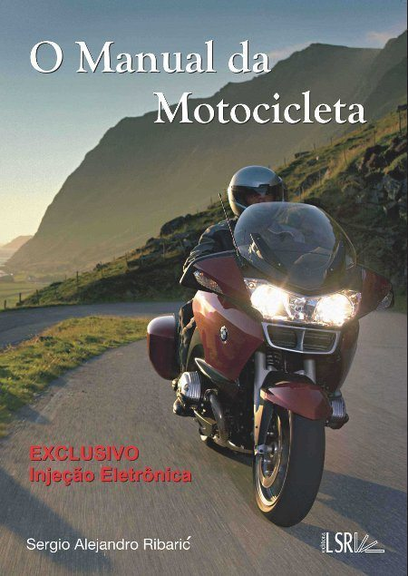 A motocicleta e toda a tecnologia hoje disponível