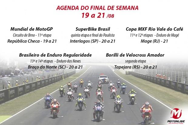 A agenda está recheada de competições de moto, incluindo MotoGP, SuperBike Brasil, Enduro e Velocross